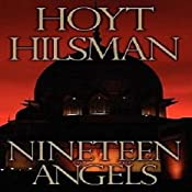 Nineteen Angels: Book 1 | Hoyt R. Hilsman