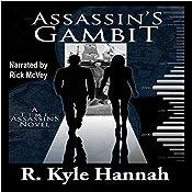 Assassin's Gambit: Time Assassins, Book 2 | R. Kyle Hannah