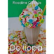 Do liopaí (Irish Edition)