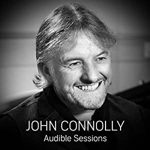 FREE: Audible Sessions with John Connolly Speech