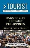 GREATER THAN A TOURIST- BAGUIO CITY BENGUET