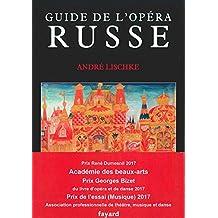 GUIDE DE L'OPÉRA RUSSE