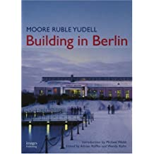 Moore Ruble Yudell Building in Berlin