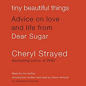 Tiny Beautiful Things Audiobook
