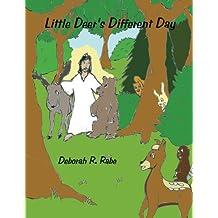 Little Deer's Different Day (the Critter Scripts Series Book 1)