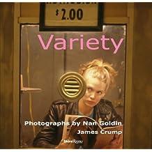 Variety: Photographs by Nan Goldin by James Crump (2009-09-08)