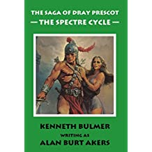 The Spectre Cycle [The fifteenth Dray Prescot omnibus] (The Saga of Dray Prescot omnibus)