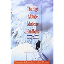 The High Altitude Medicine Handbook