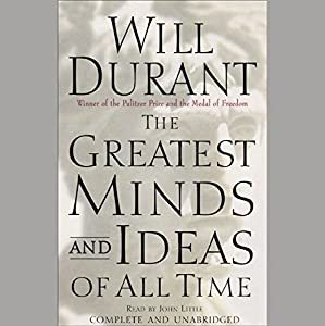 The Greatest Minds and Ideas of All Time Audiobook