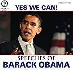 Yes We Can: The Speeches of Barack Obama: Expanded Edition | Barack Obama