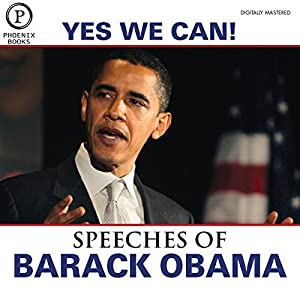 Yes We Can: The Speeches of Barack Obama: Expanded Edition Speech
