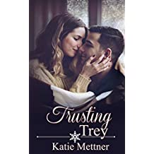 Trusting Trey: A College Town Minnesota Romance Novel (Sugar Series Book 5)