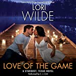 Love of the Game: A Stardust, Texas Novel | Lori Wilde