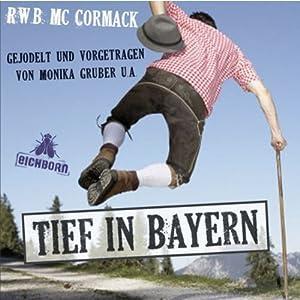 Tief in Bayern Hörbuch