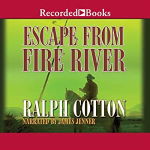 Escape from Fire River Audiobook