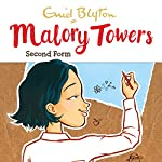 Malory Towers: Second Form: Malory Towers, Book 2 | Enid Blyton