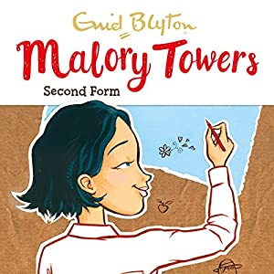 Malory Towers: Second Form Hörbuch