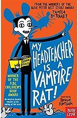 My Headteacher is a Vampire Rat (Baby Aliens) Kindle Edition