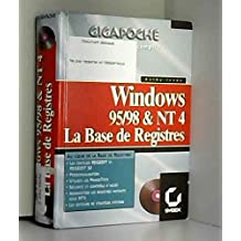 LA BASE DE REGISTRES GIGAPOCHE. Windows 95, Windows 98 et NT 4, avec CD-Rom