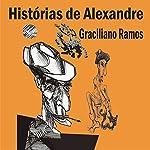 Histórias de Alexandre | Graciliano Ramos