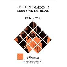 LE FELLAH MAROCAIN DEFENSE DU TRONE