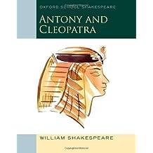 Oxford Schools Shakespeare: Antony and Cleopatra