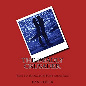 The Deadly Crusader Audiobook
