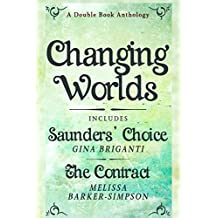 Changing Worlds: Double Book Anthology
