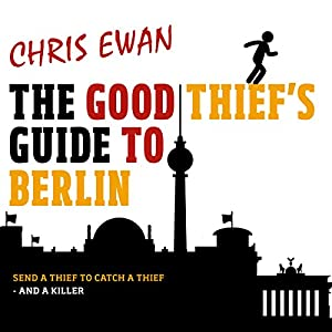 The Good Thief's Guide to Berlin Audiobook