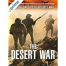 Decisive Battles of Hitler's War: The Desert War