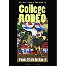 College Rodeo: From Show to Sport (Centennial Series of the Association of Former Students, Texas A&M University)