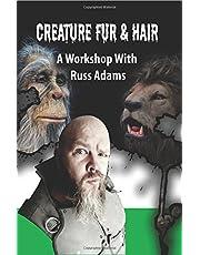 Creature Fur & Hair: A Workshop with Russ Adams