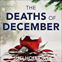 The Deaths of December Audiobook by Susi Holliday Narrated by Simon Mattacks
