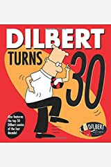 Dilbert Turns 30 Paperback