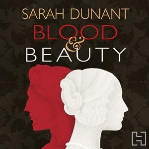 Blood & Beauty Audiobook