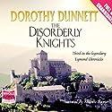 The Disorderly Knights Hörbuch von Dorothy Dunnett Gesprochen von: Andrew Napier