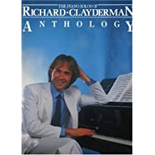 The Piano Solos of Richard Clayderman Anthology (Music Sales America)