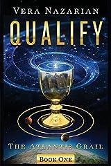 Qualify (The Atlantis Grail) by Vera Nazarian(2014-12-20) Paperback