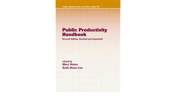 Public Productivity Handbook, Second Edition,