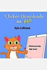 Clicker Downloads An App (Clicker the Cat) Paperback