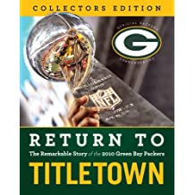 Return to Titletown(Collectors Ed.)