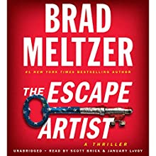 The Escape Artist Audiobook by Brad Meltzer Narrated by Scott Brick, January LaVoy