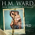 STRIPPED Audiobook by H.M. Ward Narrated by Sebastian Fields, Erin Mallon