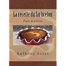 La recette du far Breton (Les recettes faciles t. 2) (French Edition)