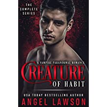 Creature of Habit Series, A Vampire Paranormal Romance Books 1-3