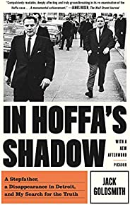 In Hoffa's Shadow: A Stepfather, a Disappearance in Detroit, and My Search for the T