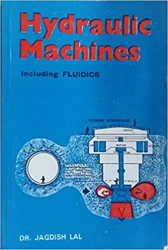 Hydraulic Machines By Jagdish Lal Pdf