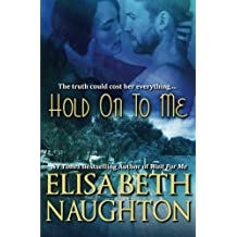 Hold On To Me (Against All Odds) (Volume 2)