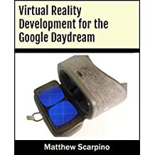Virtual Reality Development for the Google Daydream