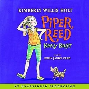 Piper Reed, Navy Brat Audiobook